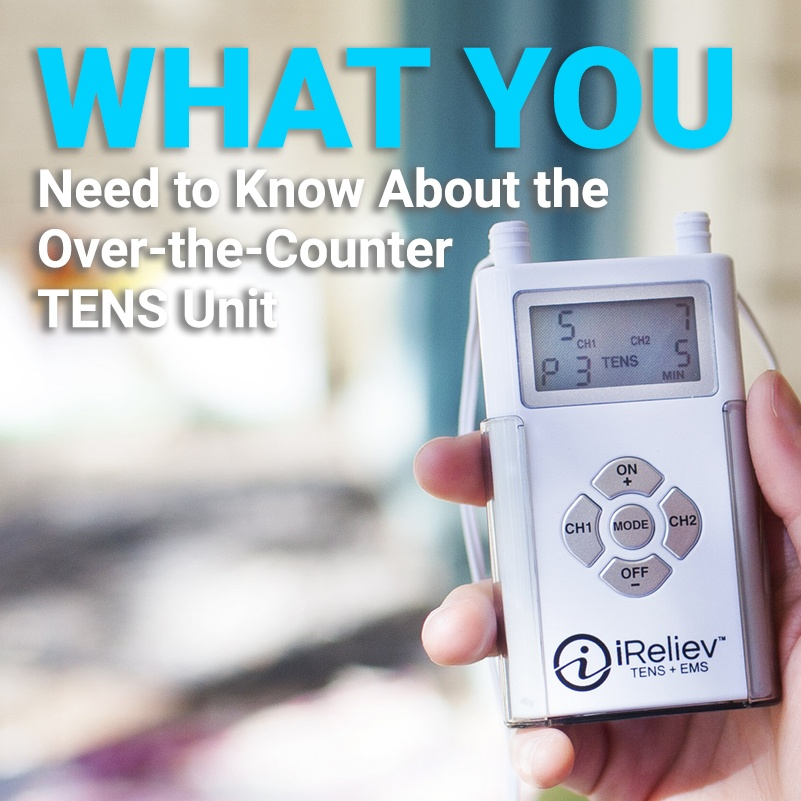10.10.18 What you need to know about the over the counter TENS unit.jpg