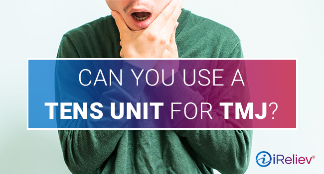Can you use a tens unit for TMJ?