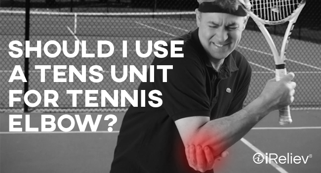 Should i use a tens unit for tennis elbow?