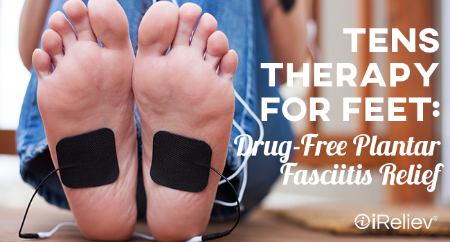 TENS therapy for feet: drug-free plantar fasciitis relief