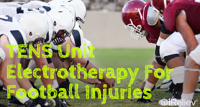 TENS unit electrotherapy for football injuries