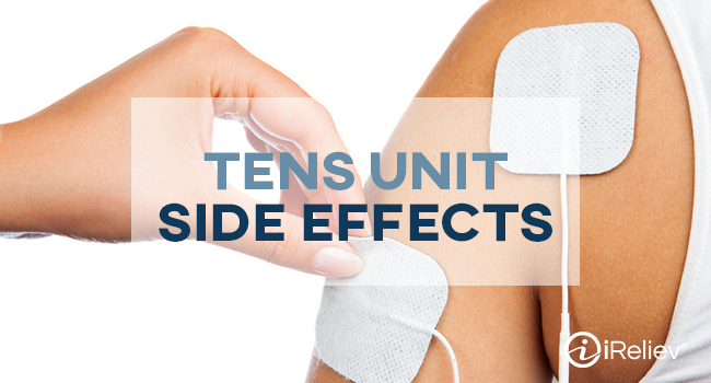 TENS Unit side effects to be aware of